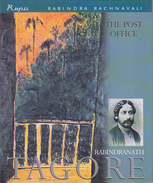 tagore post office symbolism Rabindra nath tagore's the king of the dark chamber: soul's relentless journey for  relentless journey for unison with divine  the post office.